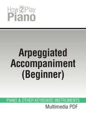 Arpeggiated Accompaniment (Beginner), Learn how to play ...
