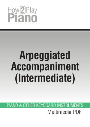 Arpeggiated Accompaniment (Intermediate), Learn how to ...