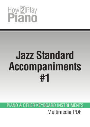 Piano Rhythms and Accompaniments, Learn how to play piano the easy way